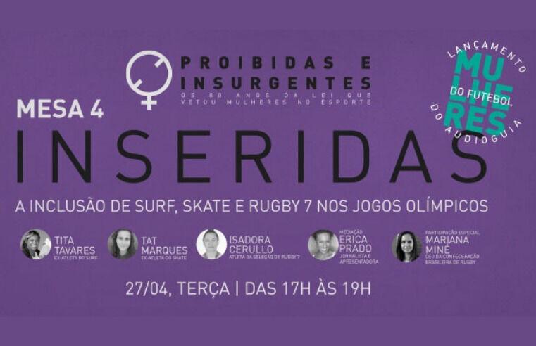 """""""Proibidas e Insurgentes"""" debate inclusão de surf e skate nas Olimpíadas"""